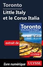 Toronto - Little Italy et le Corso Italia ebook by Collectif