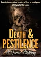 Death & Pestilence - A Horror Anthology ebook by Sands Press