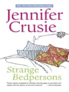 Strange Bedpersons (Mills & Boon M&B) ebook by Jennifer Crusie