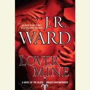 Lover Mine - A Novel of the Black Dagger Brotherhood audiobook by J.R. Ward