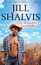 The Rancher's Surrender ebook by Jill Shalvis