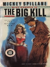 The Big Kill ebook by Mickey Spillane