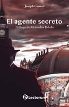 El agente secreto ebook by Joseph Conrad