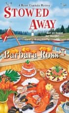 Stowed Away ebook by Barbara Ross