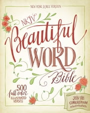 NKJV, Beautiful Word Bible, eBook ebook by Zondervan