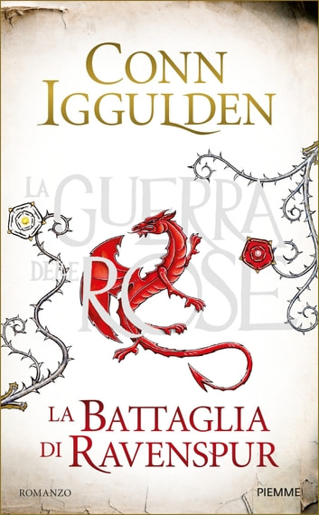 La Battaglia di Ravenspur - La Guerra delle Rose ebook by Conn Iggulden