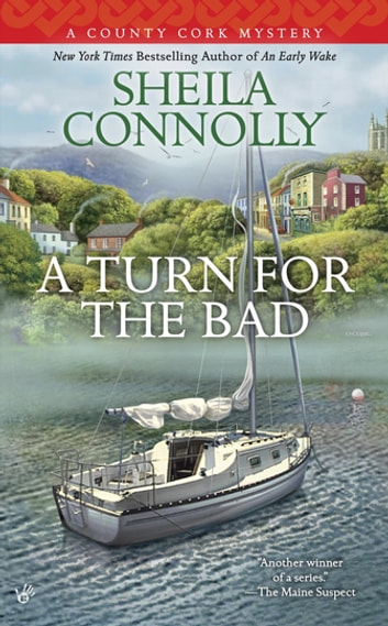 A Turn for the Bad ebook by Sheila Connolly