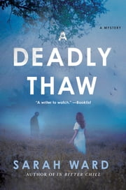 A Deadly Thaw - A Mystery ebook by Sarah Ward