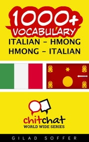 1000+ Vocabulary Italian - Hmong ebook by Gilad Soffer