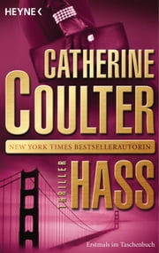 Hass - Thriller ebook by Catherine Coulter, Christine Voland