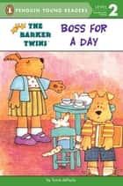 Boss for a Day ebook by Tomie dePaola, Tomie dePaola, Tomie dePaola