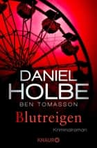 Blutreigen - Kriminalroman ebook by