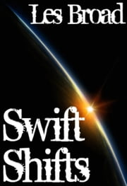 Swift Shifts ebook by Les Broad