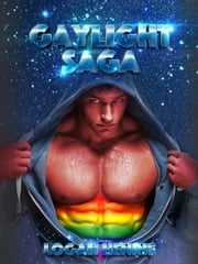Gaylight Saga ebook by Logan Henrie