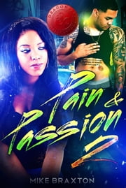 Pain & Passion 2 - Pain & Passion, #2 ebook by Dragon Fire Publications, Mike Braxton