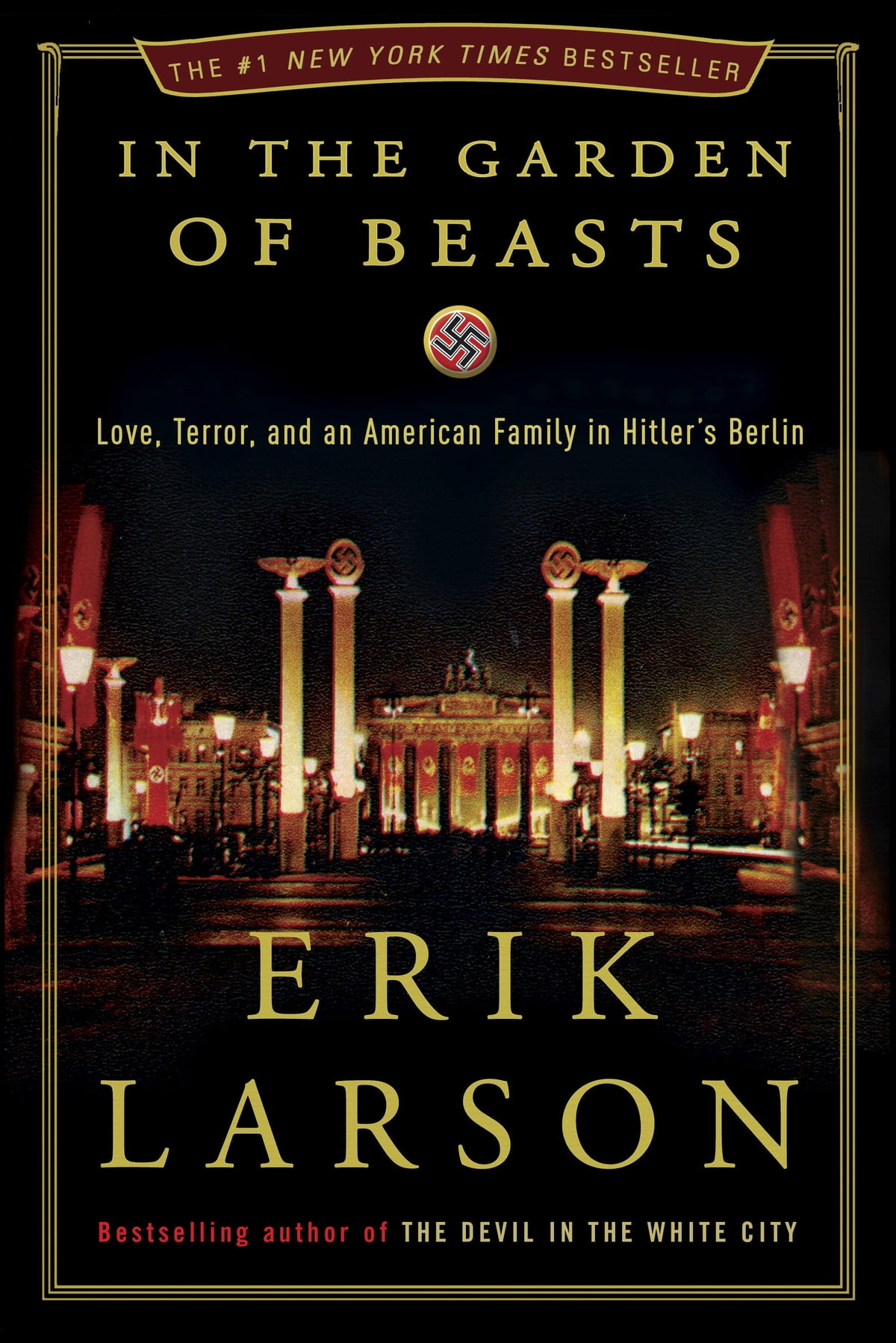In The Garden Of Beasts: Love, Terror, And An American Family In Hitler's