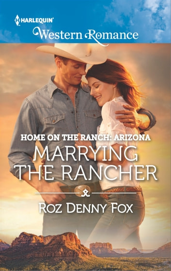 Marrying the Rancher ebook by Roz Denny Fox