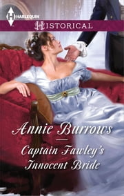 Captain Fawley's Innocent Bride ebook by Annie Burrows