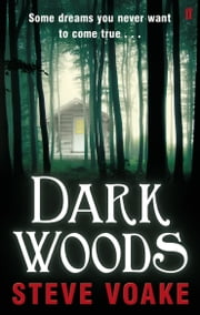 Dark Woods ebook by Steve Voake