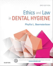 Ethics and Law in Dental Hygiene ebook by Phyllis L. Beemsterboer