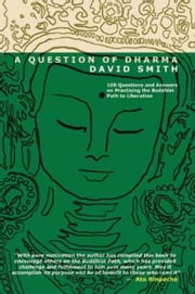 A Question of Dharma ebook by Aloka David Smith