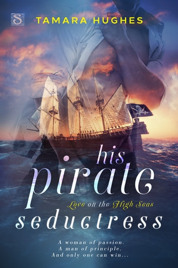 His Pirate Seductress ebook by Tamara Hughes