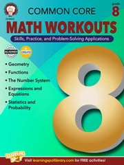 Common Core Math Workouts, Grade 8 ebook by Kobo.Web.Store.Products.Fields.ContributorFieldViewModel