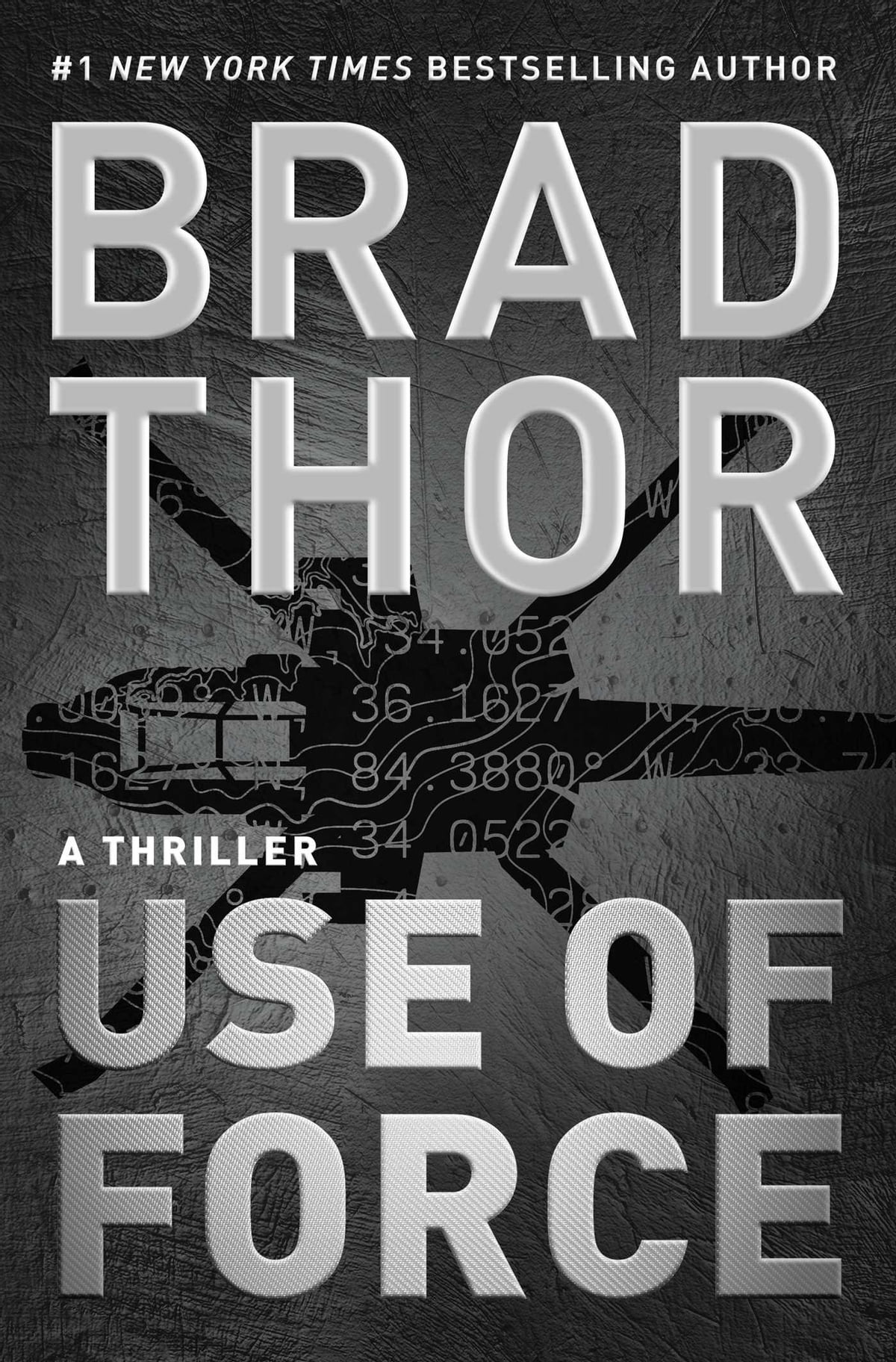 Use Of Force  A Thriller Ebook By Brad Thor