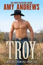 Troy ebook by Amy Andrews