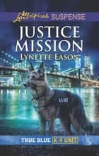Justice Mission ebook by Lynette Eason
