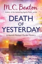 Death of Yesterday ebook by M.C. Beaton