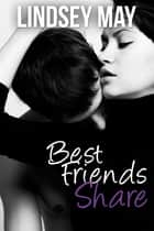 Best Friends Share (Curvy BBW Threesome Erotica) ebook by Lindsey May