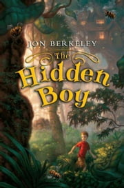 The Hidden Boy ebook by Jon Berkeley
