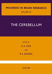 The Cerebellum ebook by Fox, Clement A.