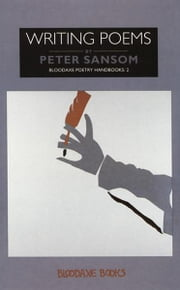 Writing Poems ebook by Peter Sansom