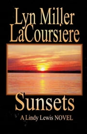 Sunsets ebook by Lyn Miller LaCoursiere