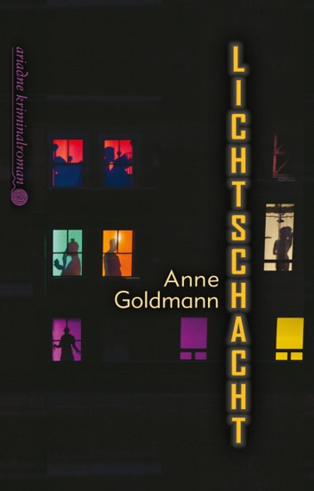 Lichtschacht ebook by Anne Goldmann