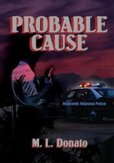 Probable Cause ebook by M. L. Donato