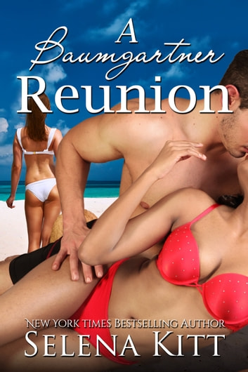 A Baumgartner Reunion ebook by Selena Kitt