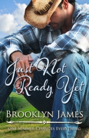 Just Not Ready Yet ebook by