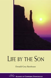 Life by the Son ebook by Donald Barnhouse