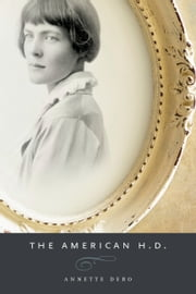 The American H.D. ebook by Annette Debo