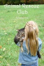 Animal Rescue Club ebook by Stephanie Dagg