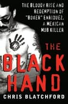 The Black Hand ebook by Chris Blatchford