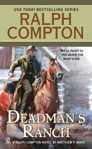 Dead Man's Ranch ebook by Ralph Compton,Matthew P. Mayo