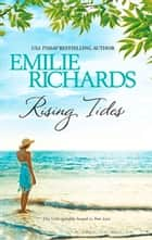 Rising Tides (Mills & Boon M&B) ebook by Emilie Richards