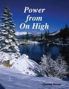 Power from On High ebook by Charles Finney