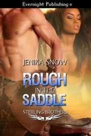 Rough in the Saddle ebook by Jenika Snow