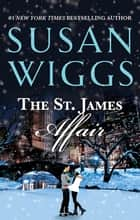 The St. James Affair ebook by Susan Wiggs