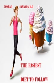 The Easiest Diet to Follow ebook by Conrad Samayoa